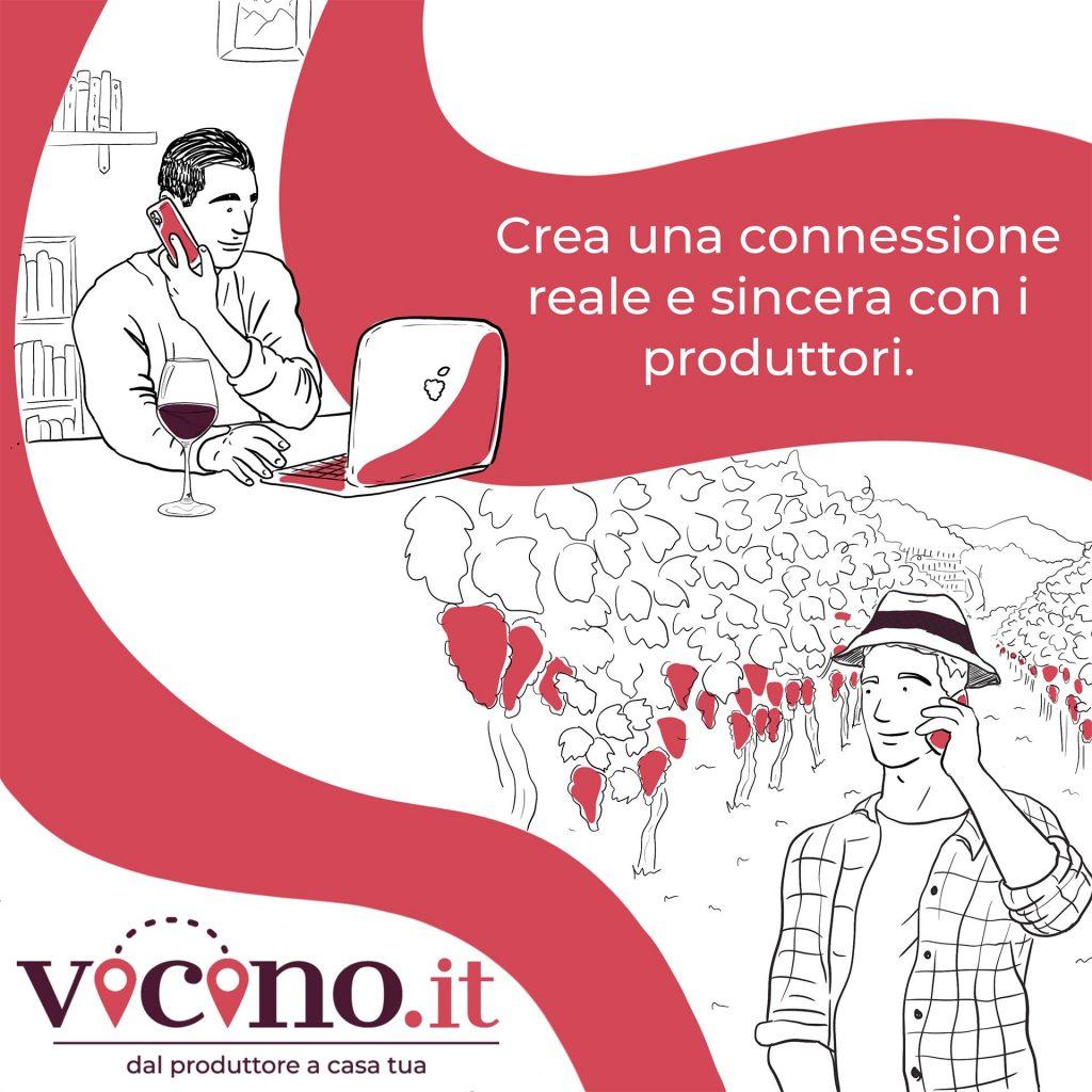 Vicino Crea una connessione reale e sincera con i produttori